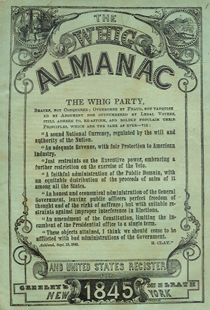 Whig Almanac, 1845 (Emanie Arling Philips Collection)