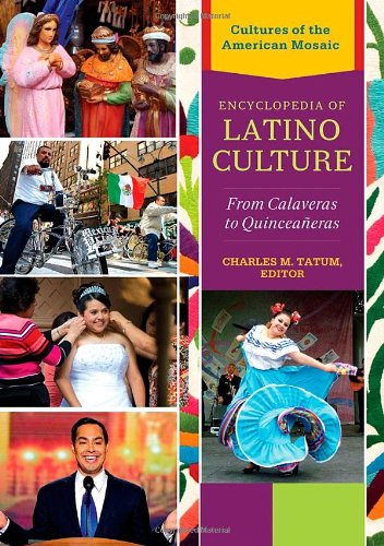 Encyclopedia of Latino Culture: From Calaveras to Quinceañeras edited by Charles M. Tatum, available in Helm Library, Reference