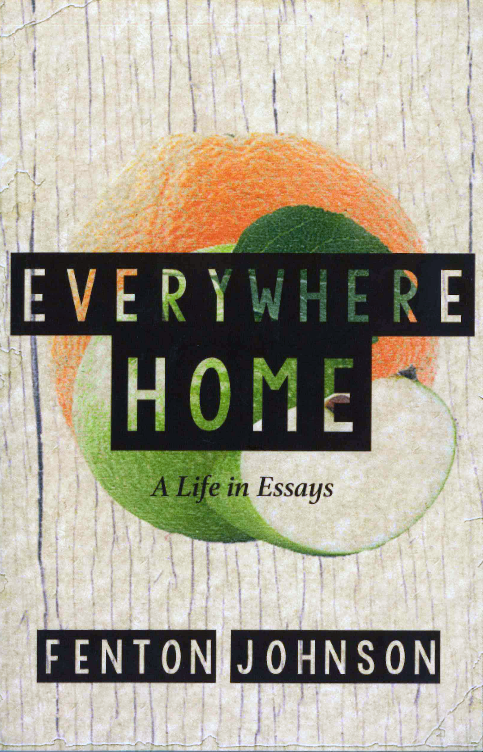 Everywhere Home: A Life in Essays