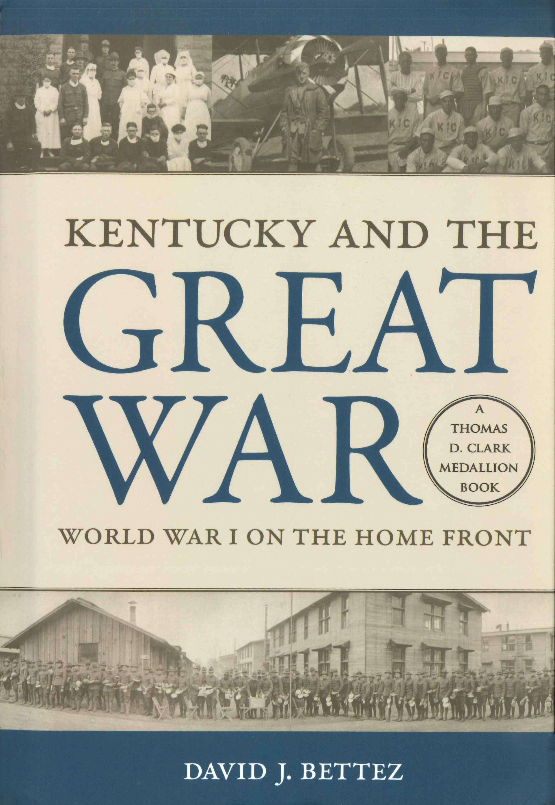 Kentucky and the Great War by David J. Bettez
