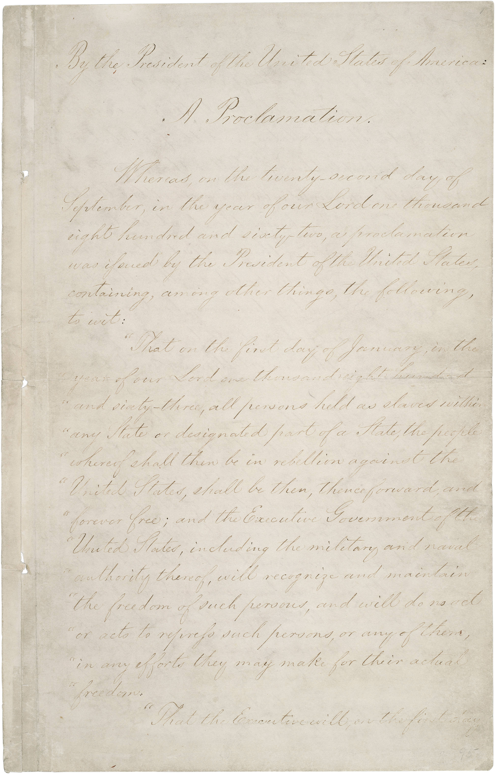 The first page of the Emancipation Proclamation. Handwritten document.